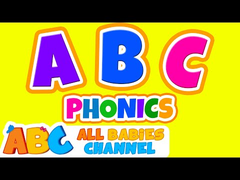 ABC Phonics Song  ABC Songs for Children & Nursery Rhymes  All Babies Channel