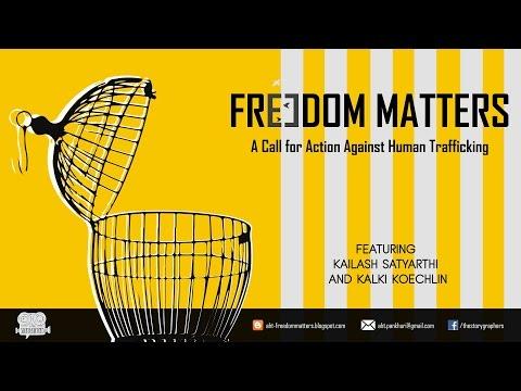 Freedom Matters - HART Prize 2016 Winning Documentary - Feat. Kailash Satyarthi & Kalki Koechlin