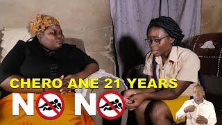 Chero Ane 21 Years NO NO