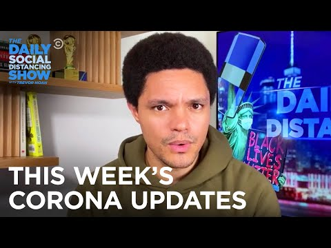 This Week's Coronavirus Updates - Week of 7/27/2020 | The Daily Social Distancing Show