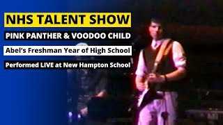 Freshman Year Talent Show - pink panther and voodoo child (Abel at 15 years old)