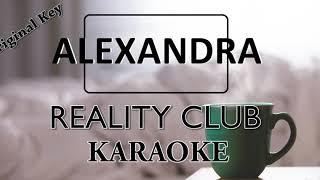 Reality Club - Alexandra (Karaoke, Lyric Video, Instrument Cover)