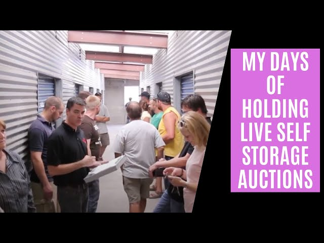 My Days Of Holding Live Self Storage Auctions