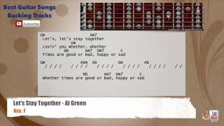 Let's Stay Together - Al Green Guitar Backing Track with scale, chords and lyrics