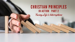 Christian Principles in Action, Episode 2