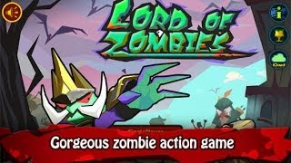 Lord of Zombies - iPhone / iPad Gameplay Trailer