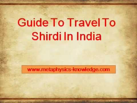Guide To Travel To Shirdi In India