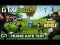 GTX 960M FORTNITE | Frame Rate Benchmark Test | 1080p/High/Medium Settings