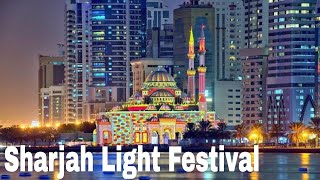 Sharjah Visit | Sharjah Light Festival-2017 | Travel Vlogs