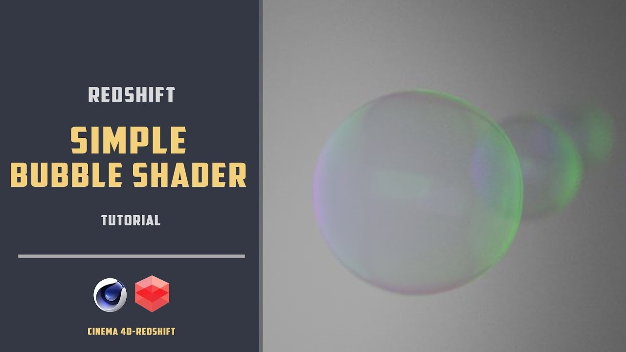 Soap bubble shader using Redshift [CINEMA 4D TUTORIAL]
