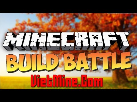 Build Battle - Server VietMine.Com: Real Builder!!!!!