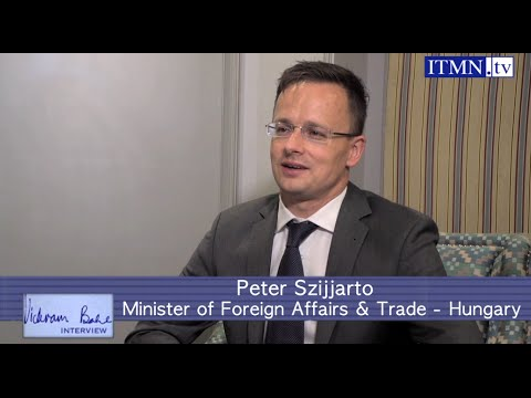 Post Brexit view : Peter Szijjarto, Hungarian Minister for Foreign Affairs & Trade