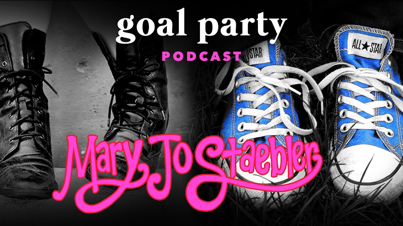 Download GOAL PARTY Ep.3- Mary Jo Staebler Interview with Valerie Aiello