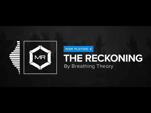 Breathing Theory - The Reckoning [HD]