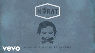 Download Morat - Para Que Nadie Se Entere (Visualiser) Mp3 and Videos