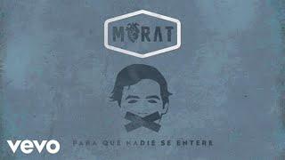Morat - Para Que Nadie Se Entere (Visualiser)