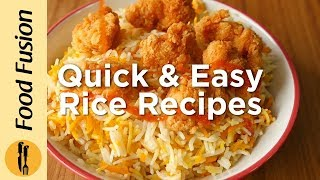 Quick & Easy Rice Recipes by Food Fusion