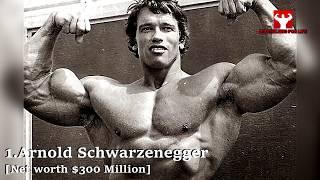 Top 10 Richest Bodybuilders In The World !