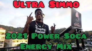 SOCA 2021 POWER MIX By ULTRA SIMMO - NEW LIVE ENERGY CARNIVAL MIX - Machel, Kes, Iwer, Bunji & More!