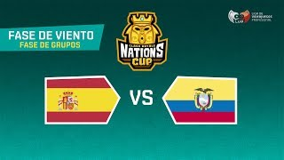 CR NATIONS | ESPAÑA VS ECUADOR | FASE VIENTO