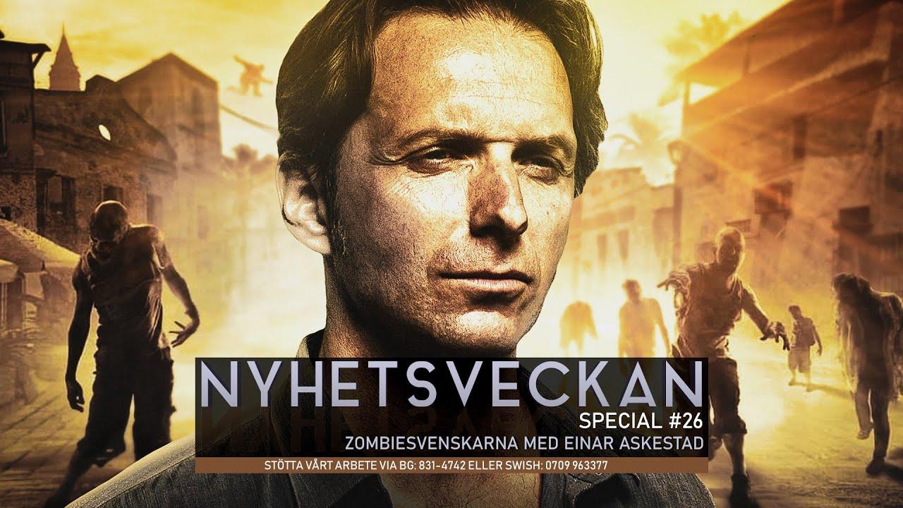 Ingrid & Maria: Zombiesvenskarna med Einar Askestad - Nyhetsveckan Special  #26 - YouTube