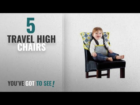 Top 10 Travel High Chairs [2018]: Cozy Cover Easy Seat – Portable Travel High Chair and Safety