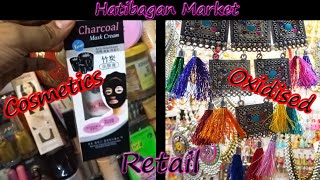 Cheapest Cosmetics, Oxidised Jewellery, Ladies Garments | Hatibagan Retail Market | Kolkata Markets