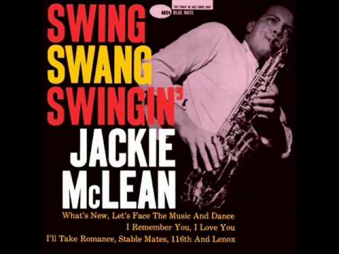 Jackie McLean Quartet - Let's Face the Music and Dance