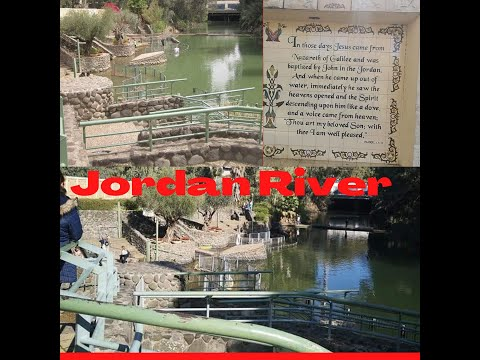 Jordan River || Baptismal Site || Tel Aviv ||