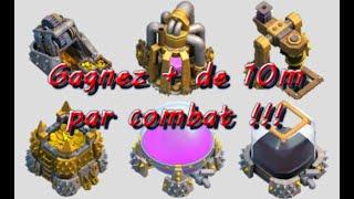 URGENT !!! - Comment gagner + de 10m par combat sans triche ? sur Clash of clans