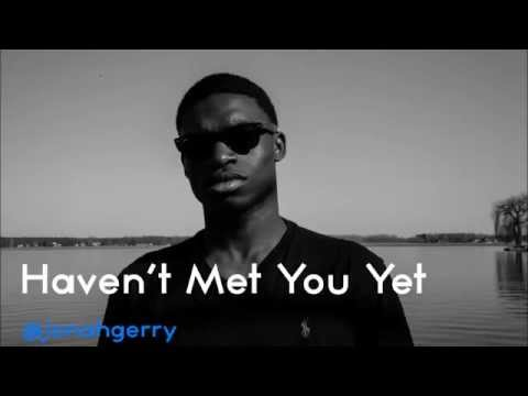 Haven't Met You Yet - Cover by Jonah Gerry