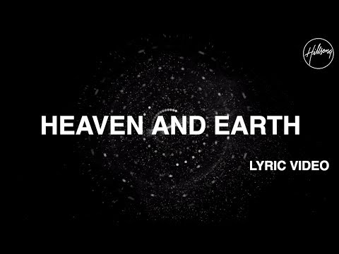 Heaven And Earth   Video  Hill Worship