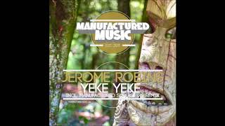 Jerome Robins - Yeke Yeke (Original Mix)