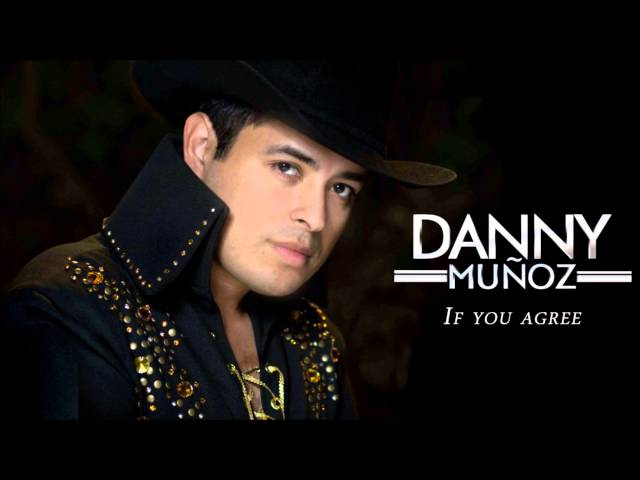 Danny Muñoz - If You Agree (Aliado Del Tiempo)