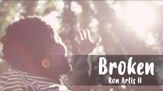 Ron Artis II - Broken