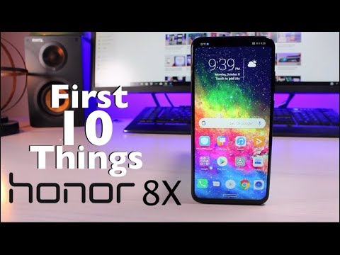 Honor 8X : First 10 Things To Do!
