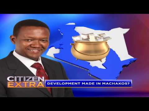 Citizen Extra : State of Machakos County