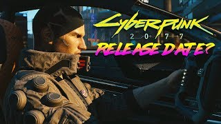 Cyberpunk 2077 is NOT Coming Anytime Soon?