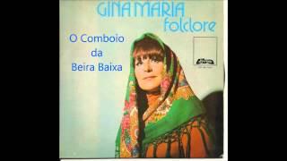 Gina Maria - O Comboio da Beira Baixa (Arlindo de Carvalho)