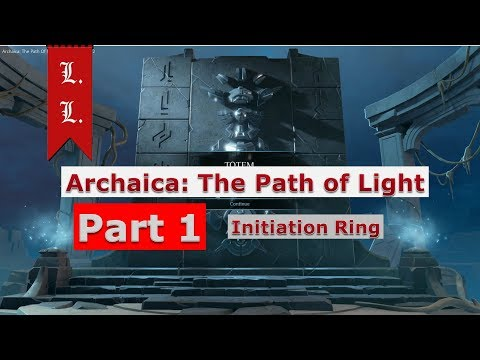 Archaica The path of Light FULL walkthrough - Part 1/6 - Initiation Ring (Created by Two Mountains)
