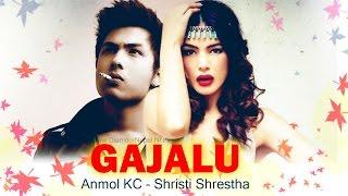 GAJALU | Anmol KC, Shristi Shrestha | Nepali Movie