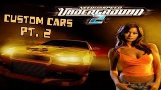 NFS Underground 2 | Custom Cars [Pt. 2]