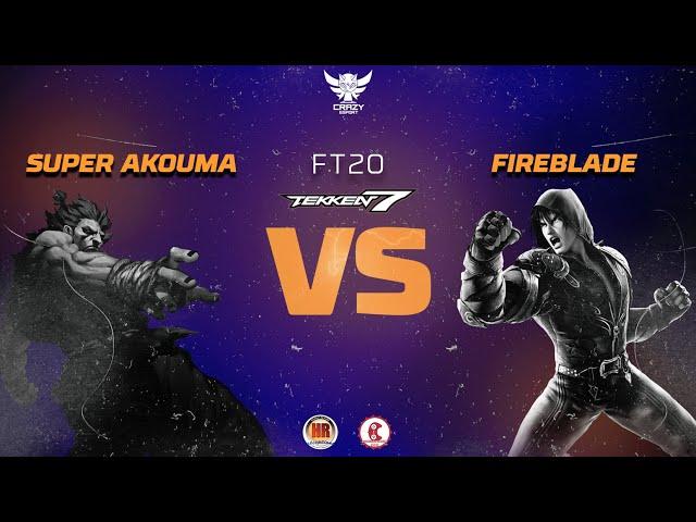Super Akouma vs Fireblade - FT 20