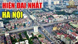 Khám phá nút Giao Thông 4 tầng hiện đại nhất Hà Nội