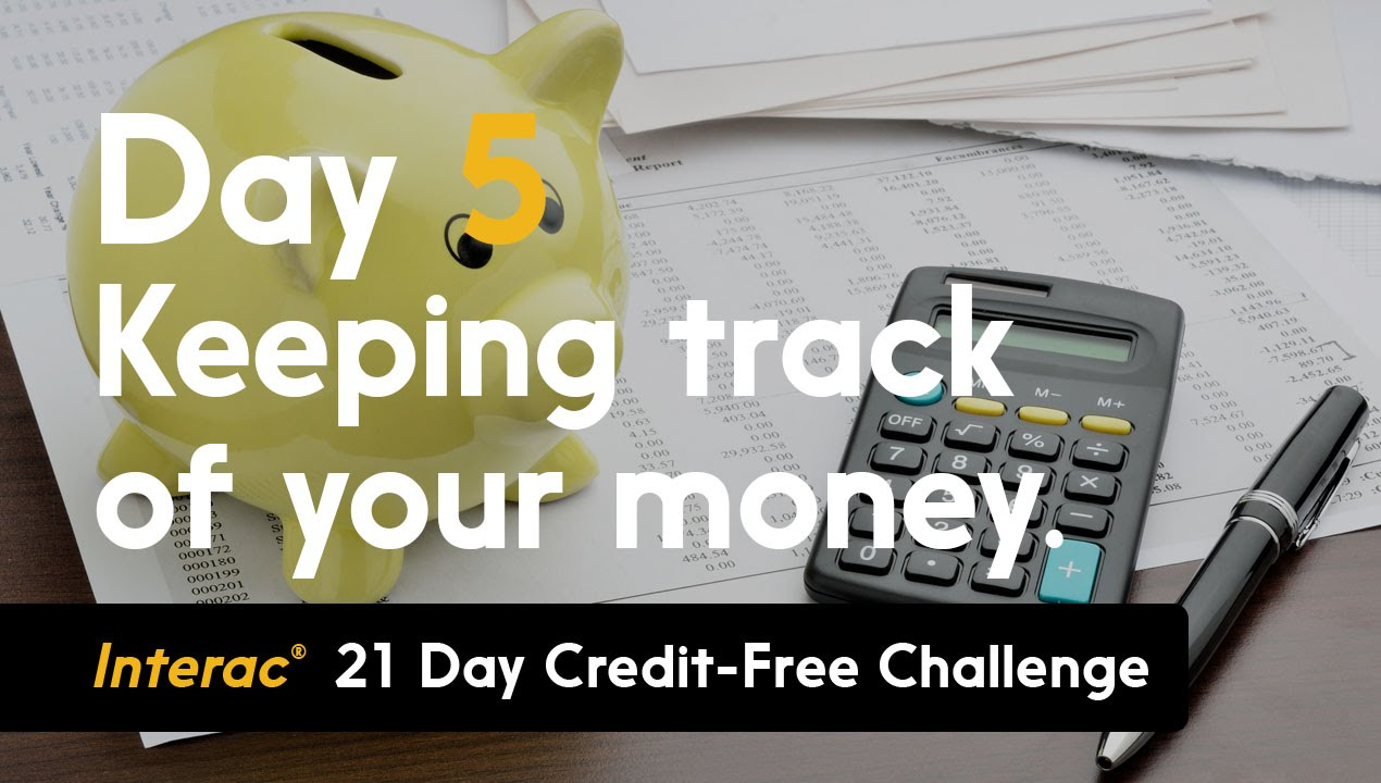 day 5  keeping track of your money