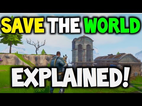 What is Save the World - FORTNITE - PVE - EXPLAINED! - YouTube