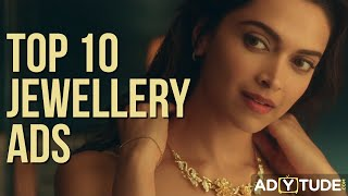 Top 10 Jewellery Ads| Ads that will make you feel Beautiful & Make you shop| Best Jewellery ads Ever