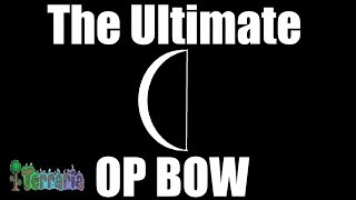 terraria the ultimate op bow ll echoes of the ancients mod