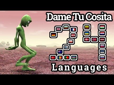 Dame Tu Cosita In 24 Different Languages
