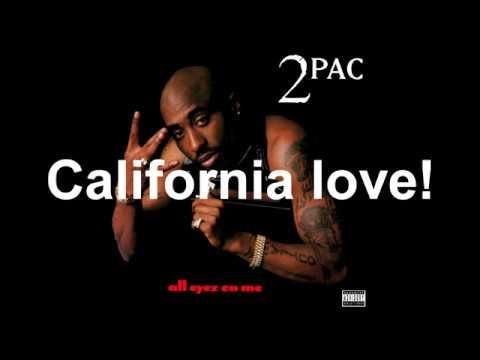 2pac California Love feat Dr. Dre Lyrics Dirty 1080p HQ 2017